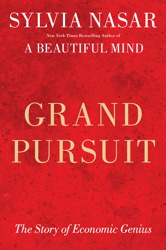 "Sylvia Nasar: ""Grand Pursuit"""